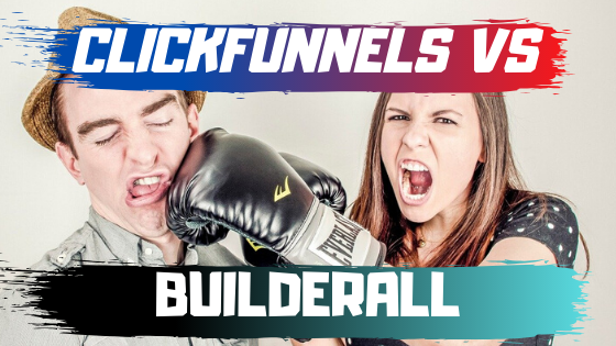 Builderall Vs Clickfunnels 2019
